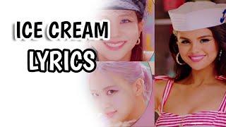 Easy lyrics ice cream - blackpink featuring selena gomez | kubo ni juan