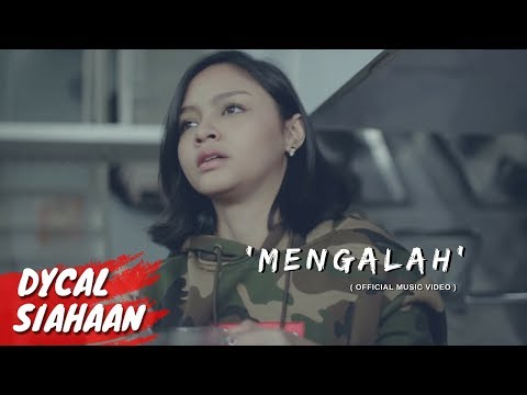 MENGALAH - DYCAL (OFFICIAL MUSIC VIDEO)