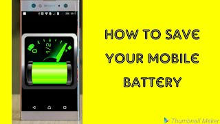 How to Save your mobile battery 🔋 || By Monik