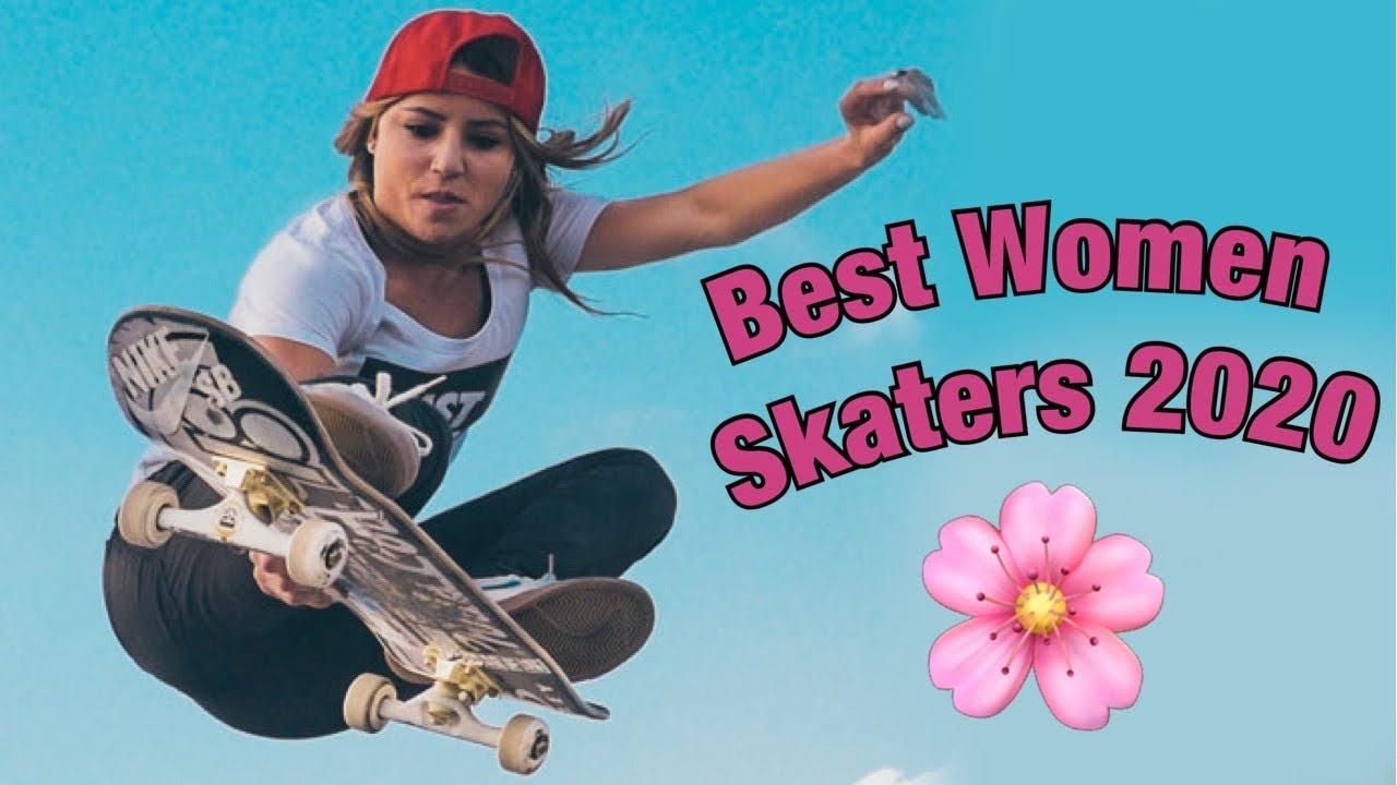 The Best Female Skateboarders of 2020