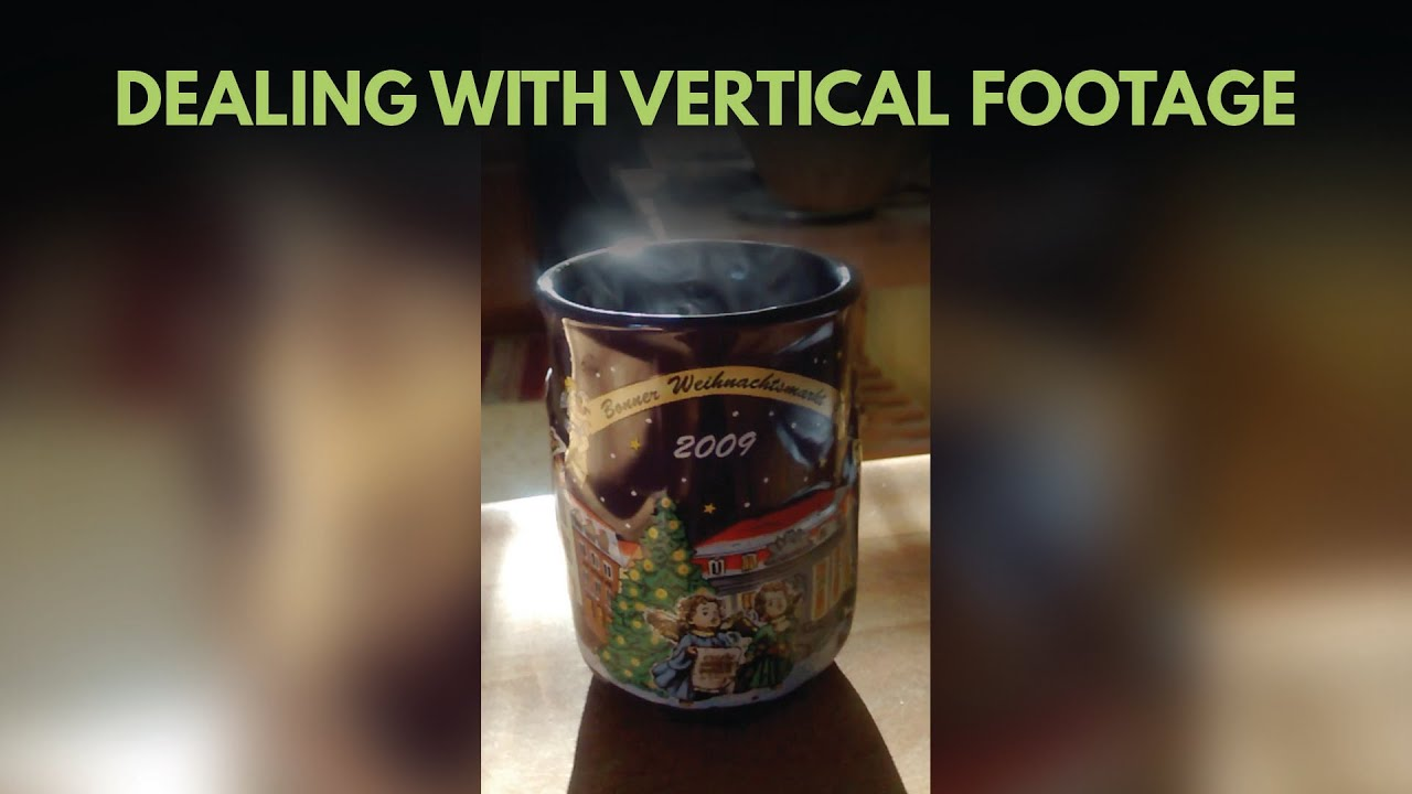 How to Edit Vertical Video Footage - YouTube