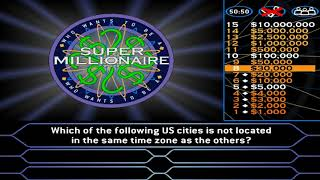 Who Wants to Be A Super Millionaire? - Game 9