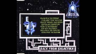 Einstein Doctor dj - Back From Galactika (Far From Earth Mix)