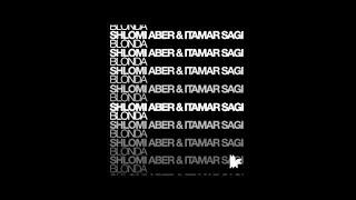 Shlomi Aber & Itamar Sagi