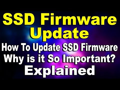 What is SSD Firmware? How To Update SSD...