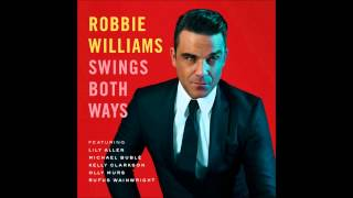 I Wan'na Be Like You ft. Olly Murs - Robbie Williams - Swings Both Ways - Official Audio