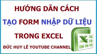 Hướng dẫn tạo Form nhập dữ liệu trong Excel