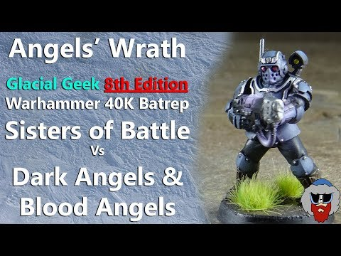 Sisters of Battle VS Dark Angels & Blood Angels - 8th Edition Warhammer 40K Batrep - 1,500pts
