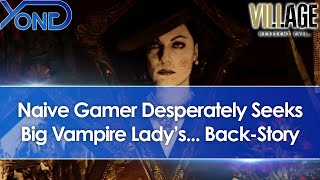 Resident Evil 8 Village Demo Gameplay - Naive Gamer Desperately Seeks Big Vampire Lady... Back-Story