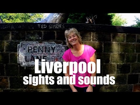 Sights and Sounds of Liverpool | September 2016