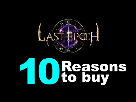LAST EPOCH Action RPG: 10 Reasons To Buy