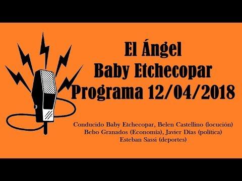 El Ángel con Baby Etchecopar Programa 12/04/2018
