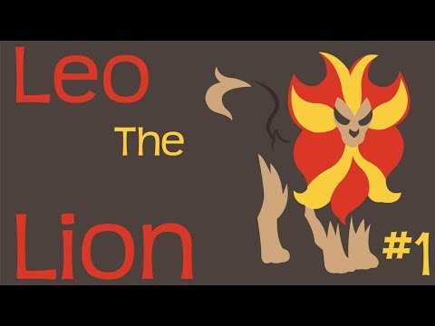 Leo The Lion Ep. 1 - A Terrible Start!