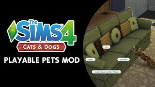 The Sims 4: PLAYABLE PETS MOD!