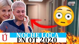Noche loca en OT 2020: les dan cond**es a todos, Hugo flipa y la verdad es que ocurre todos los años