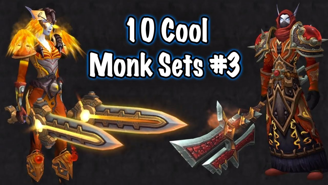 Jessiehealz 10 Cool Monk Transmog Sets 3 World Of Warcraft