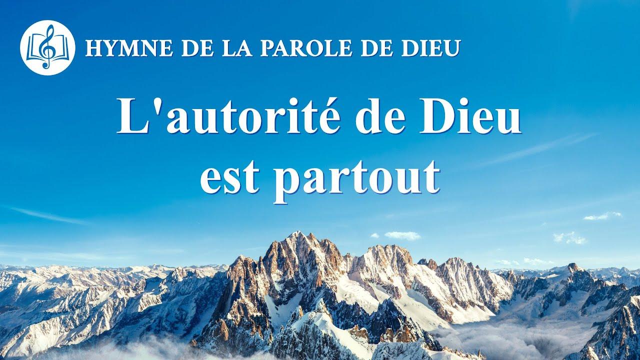 Musique chrétienne en français « L'autorité de Dieu est partout »