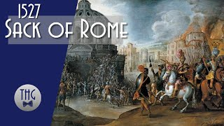 The 1527 Sack of Rome