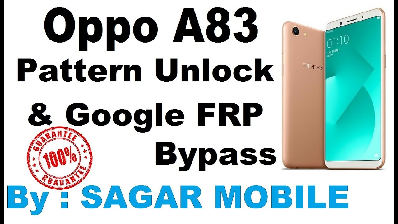 Oppo A83 Pattern Unlock | Google Bypass | By Sagar Mobile by Sagar Mobile