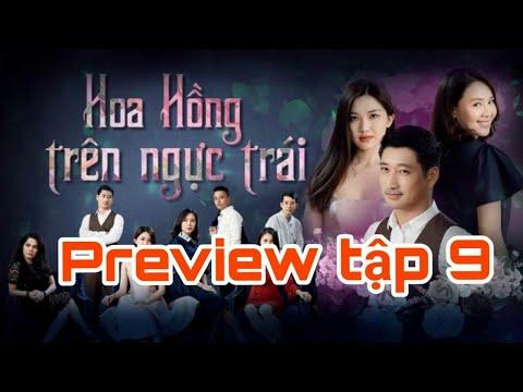 Hoa Hồng Trên Ngực Trái -Tập 9 ( Review) Không Quảng Cáo