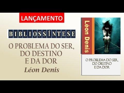 Bibliossntese o problema do ser do destino e da dor lon denis bibliossntese o problema do ser do destino e da dor lon denis fandeluxe Choice Image
