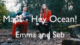 Watch Hey Ocean Maps video