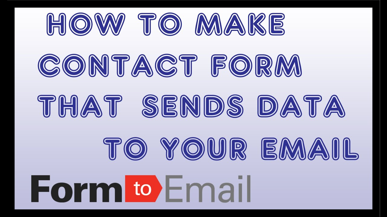 How to Make a Custom Contact Form that Submits & Sends to Email for Website  FREE  Adding Form Email