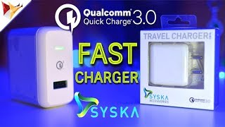Syska Fast Charger Supports Qualcomm Quick Charge 3 | Data Dock