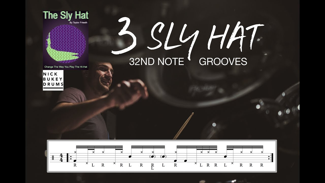 Download 3 Sly Hat 32nd Note Grooves - Advanced Drum Lesson by Nick Bukey