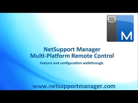 NetSupport Manager 12 Remote Control Software - Product Overview and Configuration options