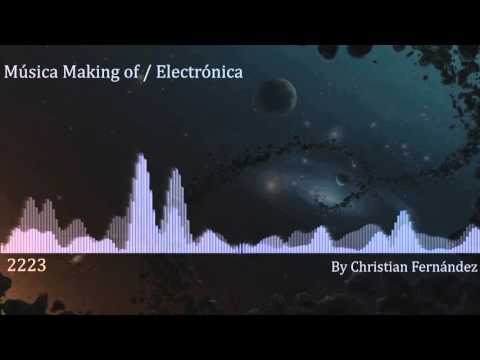 MUSICA PARA MAKING OF / ELECTRONICA