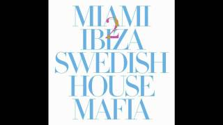 Swedish House Mafia vs Tinie Tempah - Miami 2 Ibiza (Sander van Doorn Remix)