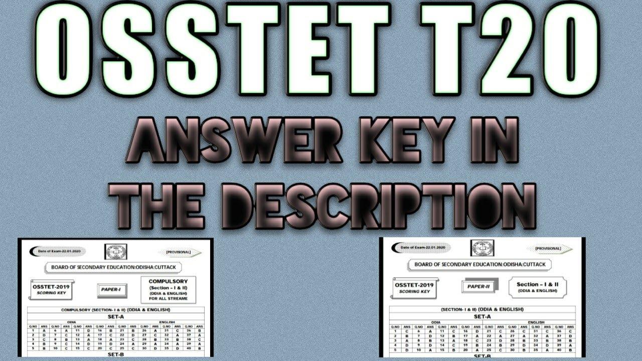 OSSTET ANSWER KEY RELEASE.. ANSWER KEY IN THE DESCRIPTION ...