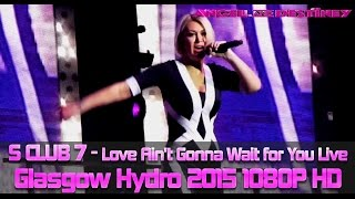 s club 7 love ain t gonna wait for you full song 2015 bring it all back tour 1080p