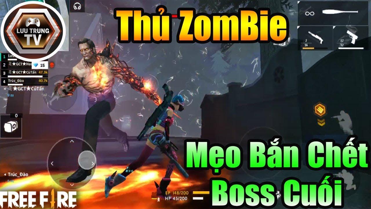 [Garena Free Fire] Hướng Dẫn Bắn Chết Boss Cuối Siêu Khó Trong Chế Độ Thủ Zombie OB16 | Lưu Trung TV