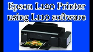 Gambar cover Epson L120 printer using L110 software