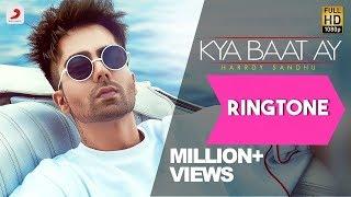 Kya baat hai Ringtone Download 2018 | Harrdy sandhu Song Ringtone
