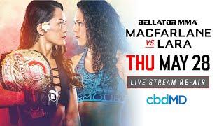 Re-Air   Bellator 201: MacFarlane vs. Lara