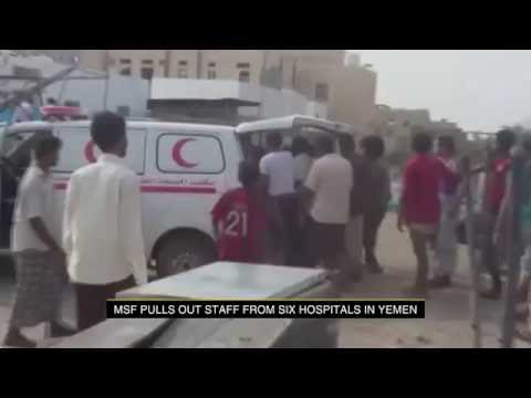 MSF pulls out staff from hospitals in Yemen
