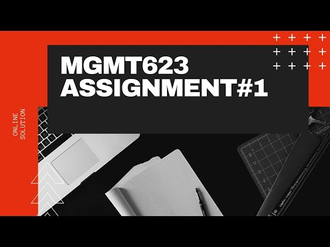 MGMT623 Assignment #1 Solution, Fall 2020 (Leadership and Team Management)