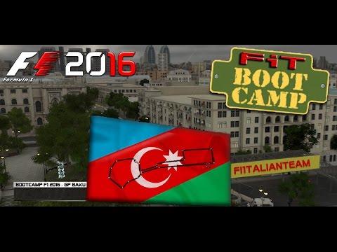 Boot Camp F1 2016 | GP Europa (Azerbaijan) 22.08.16 | Live Streaming 1080p HD