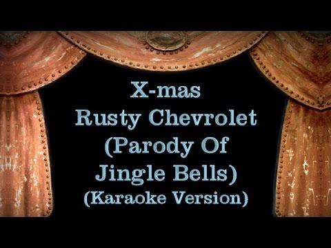 Rusty Chevrolet (Parody Of Jingle Bells) - Lyrics (Karaoke Version)