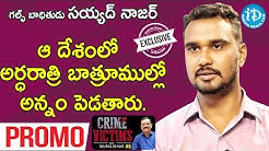 Gulf Victim Syed Naser Exclusive Interview - Promo || Crime Victims With Muralidhar #6