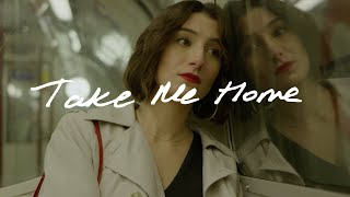 Take Me Home Official Music Video