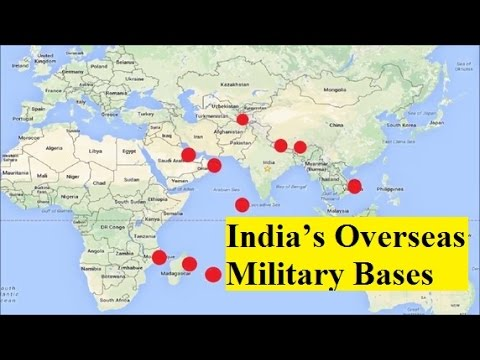 India's Overseas Military Bases across the World