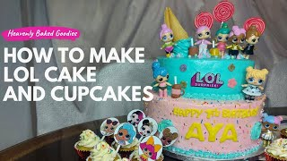 HOW TO MAKE LOL CAKE AND CUPCAKES