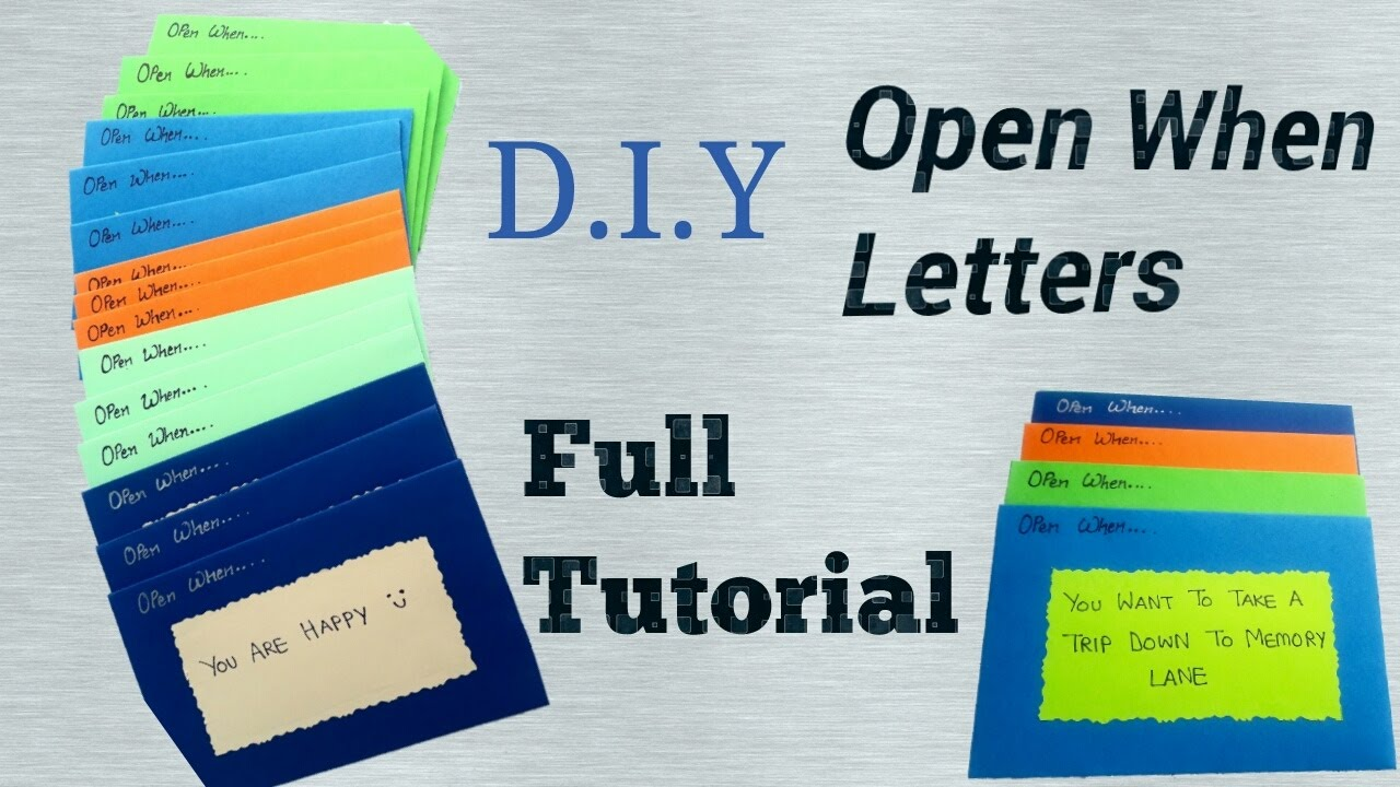 open when letter topics how to make open when letters part 1 friendship day 23859 | maxresdefault