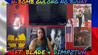 H-BOMB-{GULONG NG BUHAY MUSIC VIDEO} feat BLADE & DIMPZTUH (Reaction) 🙌🏾🔥🔥