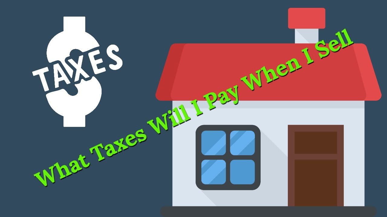 What taxes will i pay when i sell my house? - Oregon Cash House Buyer - Sell Quick