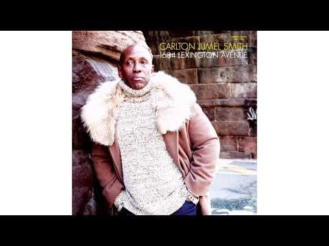 Carlton Jumel Smith - Woman You Made Me Mp3